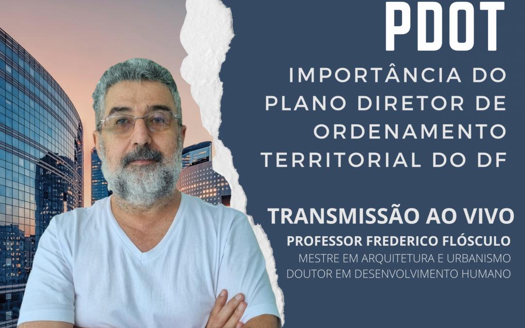 PDOT – IMPORTÂNCIA DO PLANO DIRETOR DE ORDENAMENTO TERRITORIAL